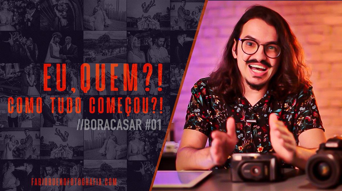 Imagem capa - Como tudo começou ?! | #BORACASAR 01 por FABIO BUENO FOTOGRAFIA