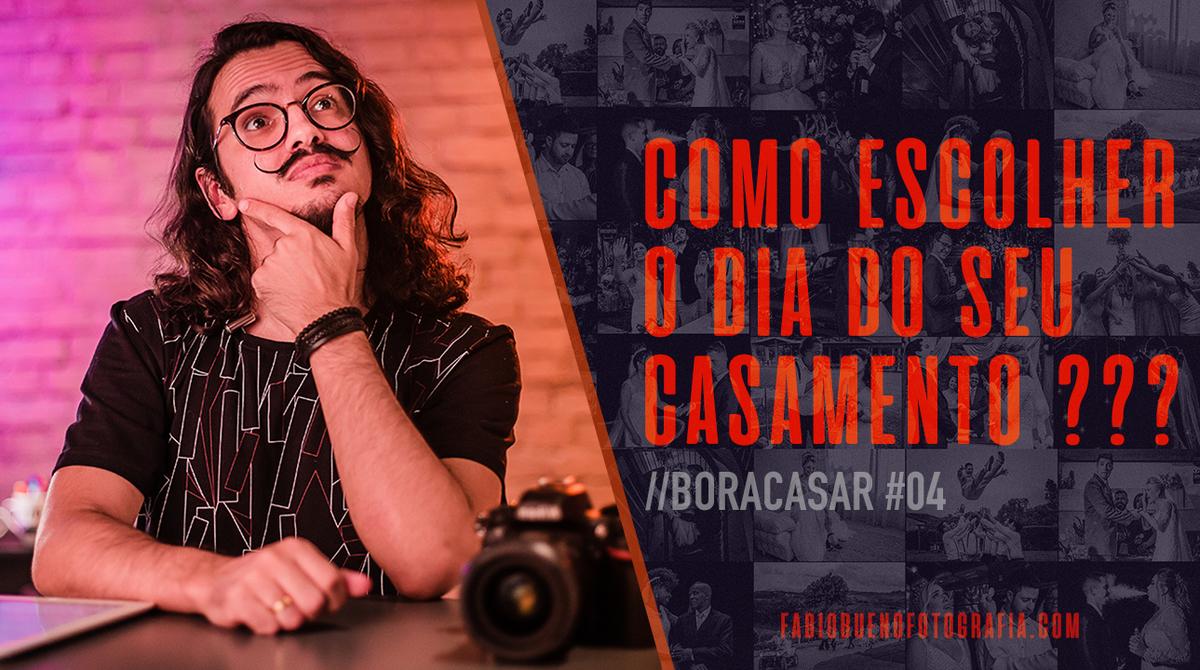 Imagem capa - Como escolher o Dia do seu Casamento ?! | #BORACASAR 04 por FABIO BUENO FOTOGRAFIA