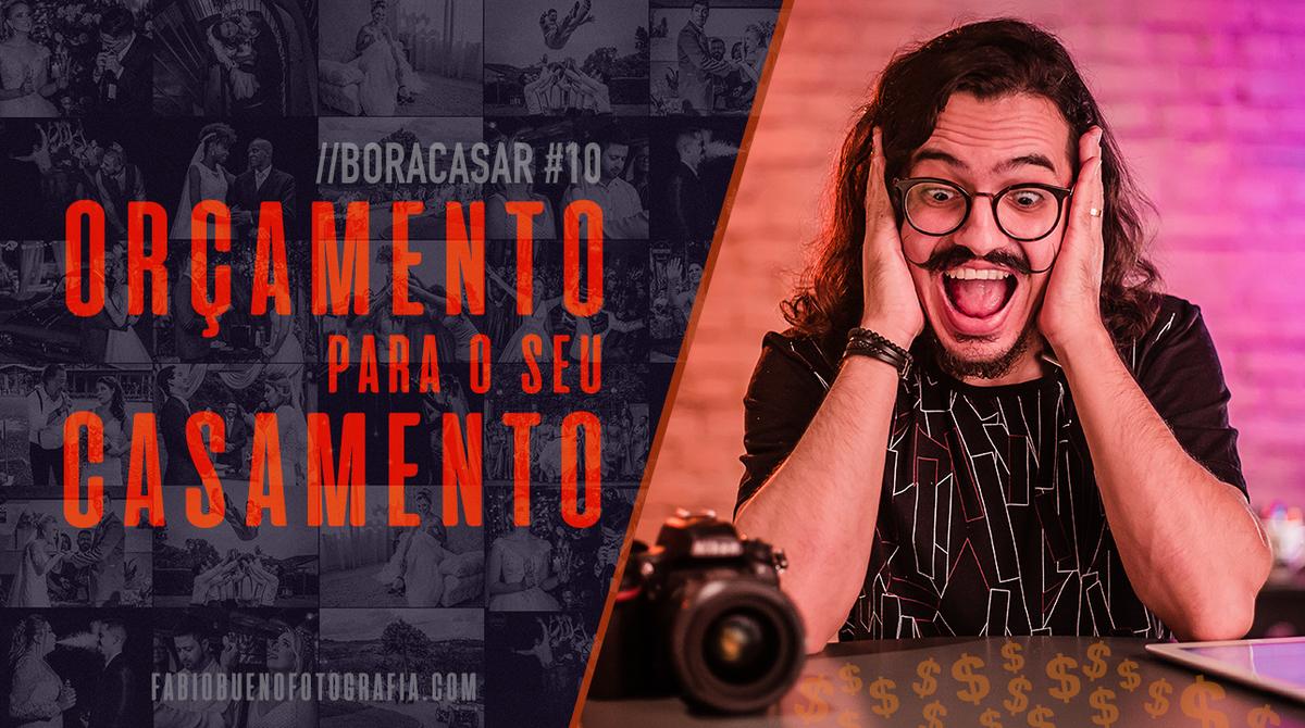 Imagem capa - Como economizar no seu Casamento ?! | #BORACASAR 10 por FABIO BUENO FOTOGRAFIA