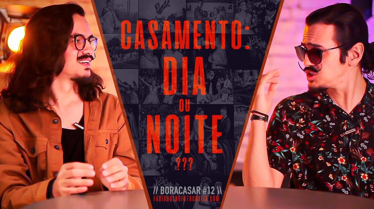 Imagem capa - Casar de DIA ou de NOITE ?! | #BORACASAR 12 por FABIO BUENO FOTOGRAFIA