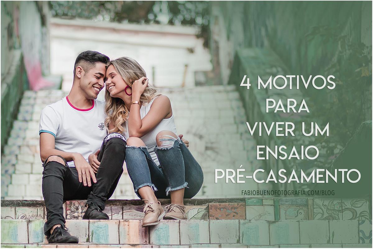 Imagem capa - 4 Motivos para viver um Ensaio Pré-Casamento por FABIO BUENO FOTOGRAFIA