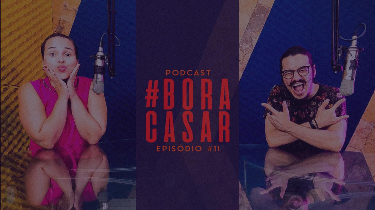 Imagem capa - PodCast #BORACASAR 11 | O Making-of dos Noivos | Parte 2 | Fabio Bueno & Raissa Castro por FABIO BUENO FOTOGRAFIA