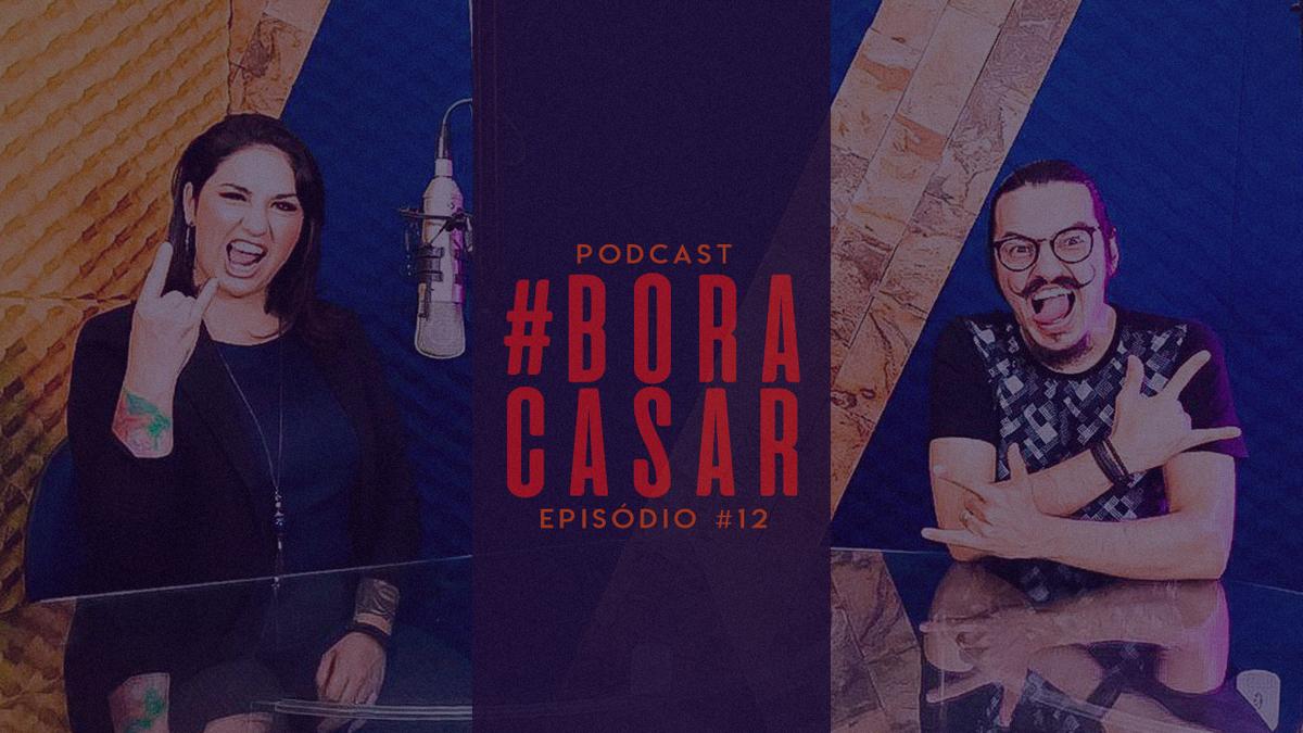 Imagem capa - PodCast #BORACASAR 12 |A Make Ideal para Noivas | Ft.Kelly Karina por FABIO BUENO FOTOGRAFIA