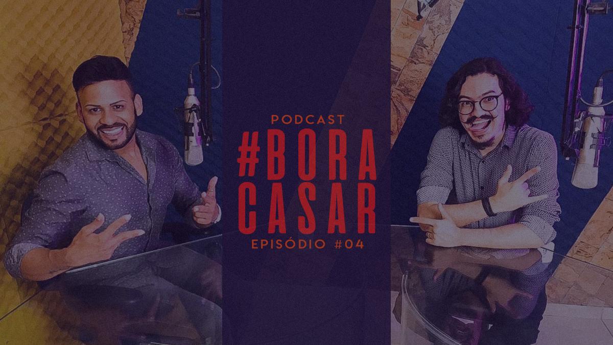Imagem capa - PodCast #BORACASAR 04 | Os Vestidos de Noivas | Ft.Estilista Washington Ricardo por FABIO BUENO FOTOGRAFIA
