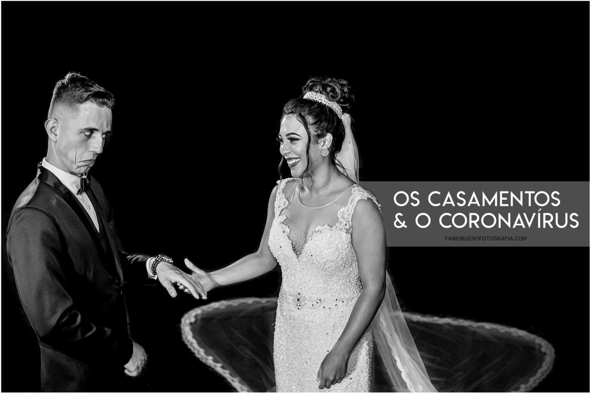 Imagem capa - Os Casamentos e o Coronavírus | Por Fabio Bueno por FABIO BUENO FOTOGRAFIA