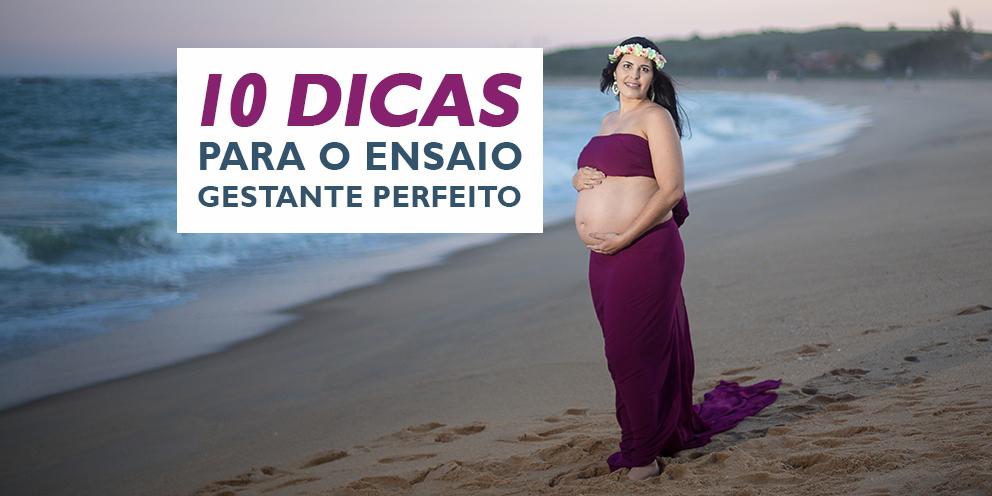 Imagem capa - 10 Dicas para o Ensaio Gestante Perfeito! por Victor Suriano Pereira