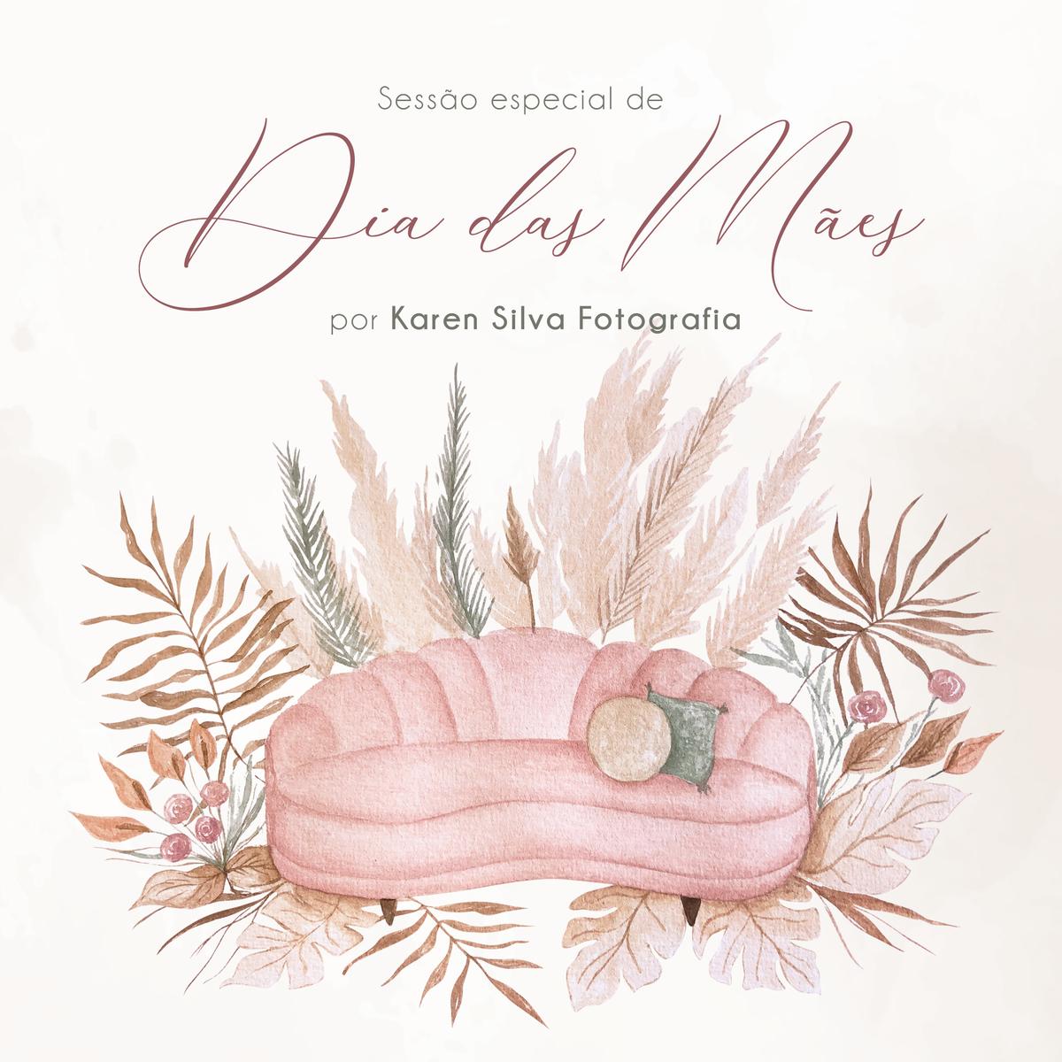 Imagem capa - Sessão Especial Dia das Mães por Karen
