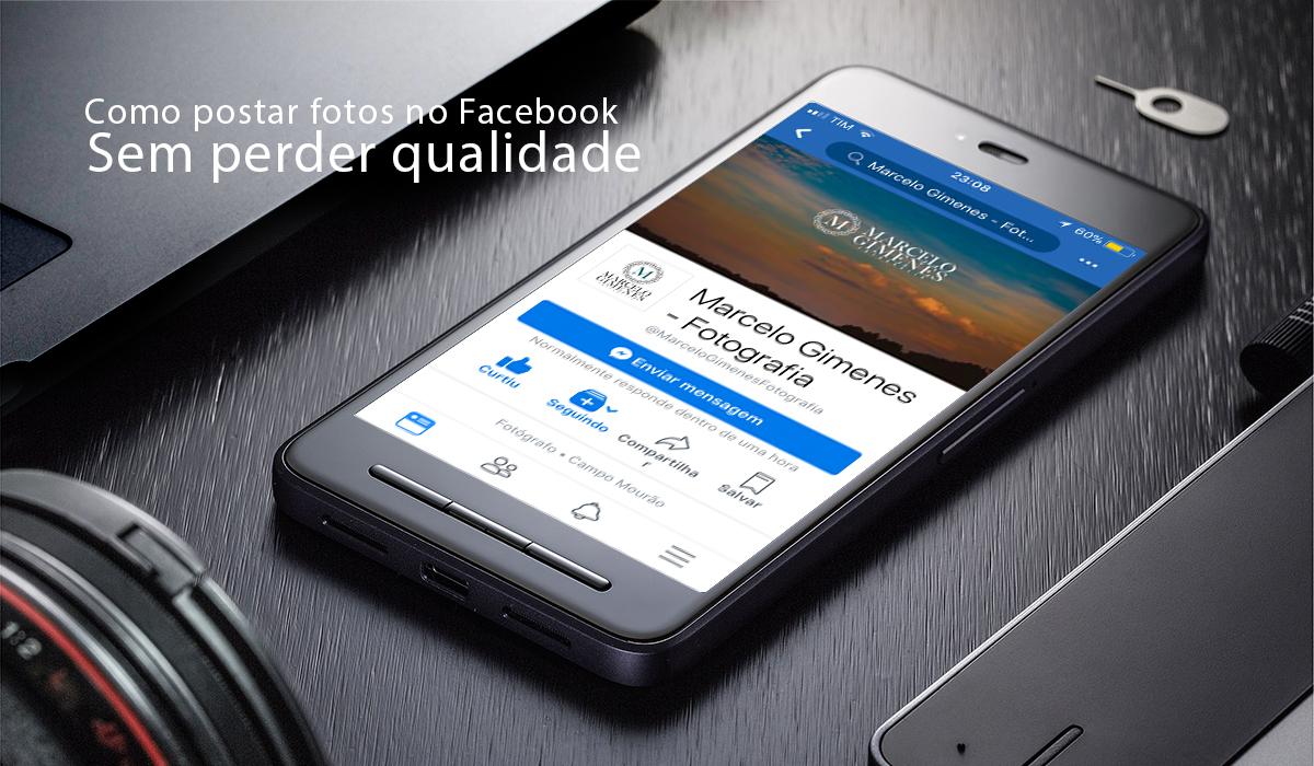 Imagem capa - Como postar fotos pelo celular sem perder qualidade. por Marcelo Gimenes