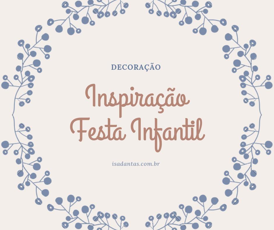 Imagem capa - Inspirações: Decoração de Festa Infantil por Isadora Regina Soares Dantas