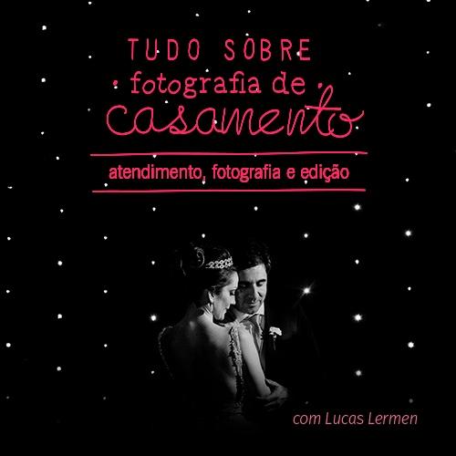 Imagem capa - Curso online | Photos TV 2016 | ATENDIMENTO, FOTOGRAFIA E EDIÇÃO: TUDO SOBRE FOTOGRAFIA DE CASAMENTO por Lucas Lermen Fotografia