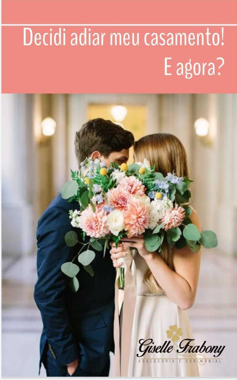 Imagem capa - E-book - Decidi Adiar meu Casamento. E agora?  por GISELLE FRABONY ASSESSORIA DE EVENTOS