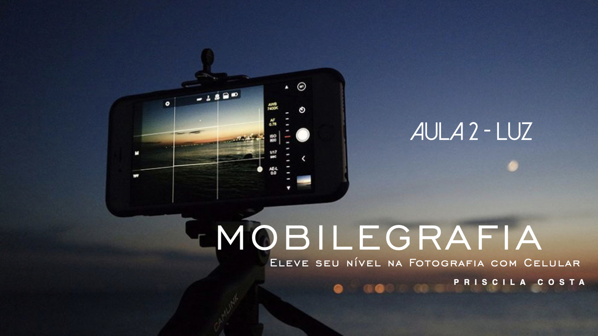 Imagem capa - AULA 2 - LUZ por Priscila Costa Fotógrafa