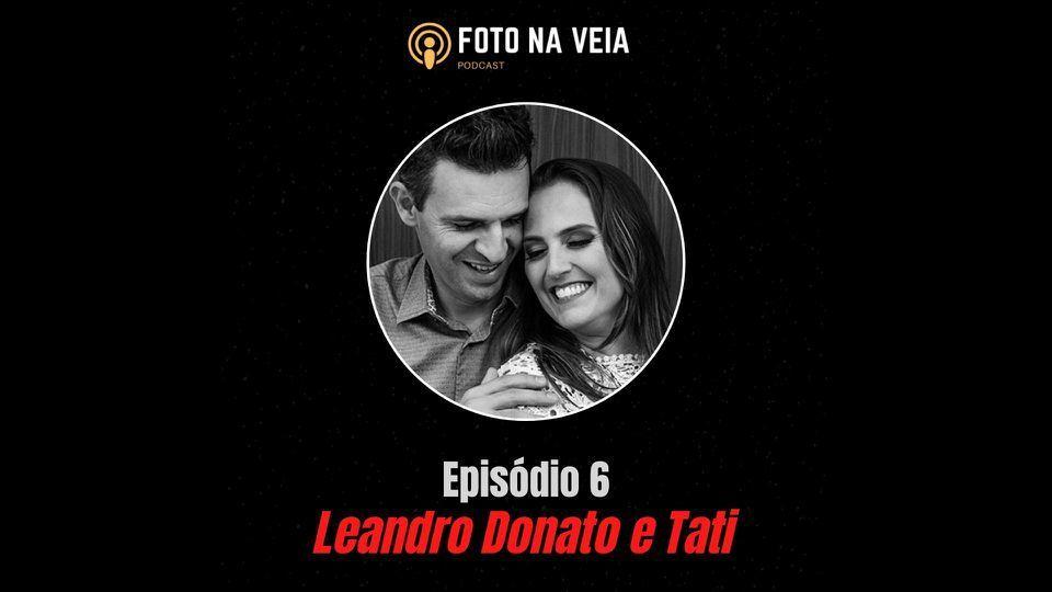 Imagem capa - Foto na Veia 5 - Leandro Donato e Tati por Fotógrafo John Edgard