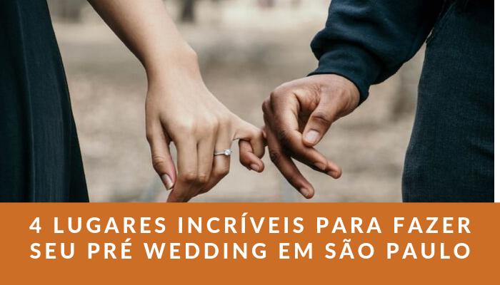 Imagem capa - 4 LUGARES INCRÍVEIS PARA FAZER SEU PRÉ WEDDING EM SÃO PAULO - SP por Fotógrafo John Edgard