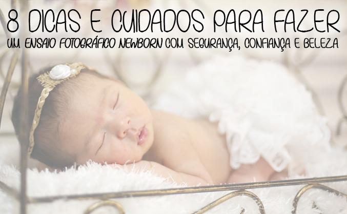 Imagem capa - 8 DICAS E CUIDADOS PARA FAZER UM ENSAIO FOTOGRÁFICO NEWBORN  por Brunno Carone