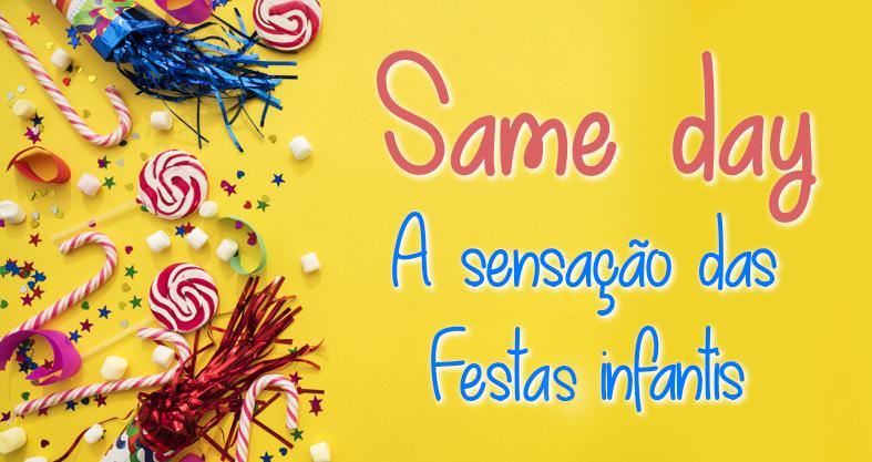 Imagem capa - Same day - A nova sensação em Festa Infantil por Brunno Carone