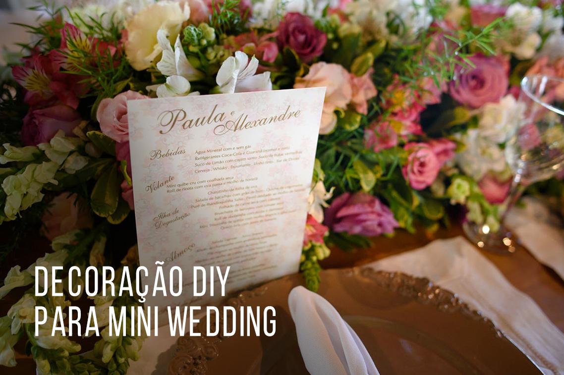 Imagem capa - Decoração DIY para mini wedding por Marcelo Foto