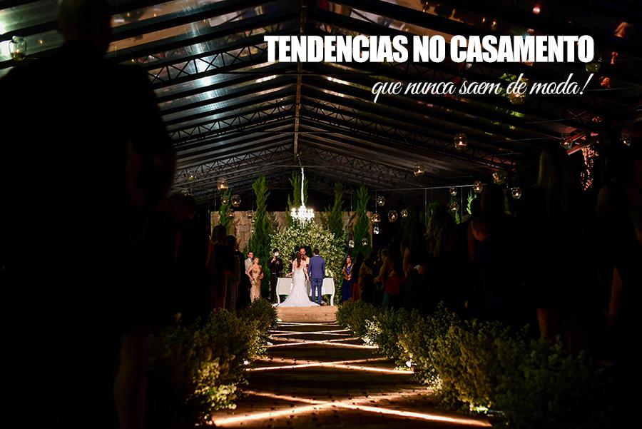 Imagem capa - o6 tendencias que nunca saem de moda no casamento por Cristiano Polizello