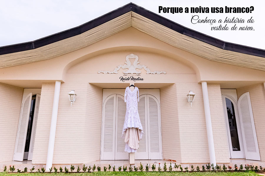 Imagem capa - Porque a noiva usa branco? Conheça a história do vestido de noiva. por Cristiano Polizello