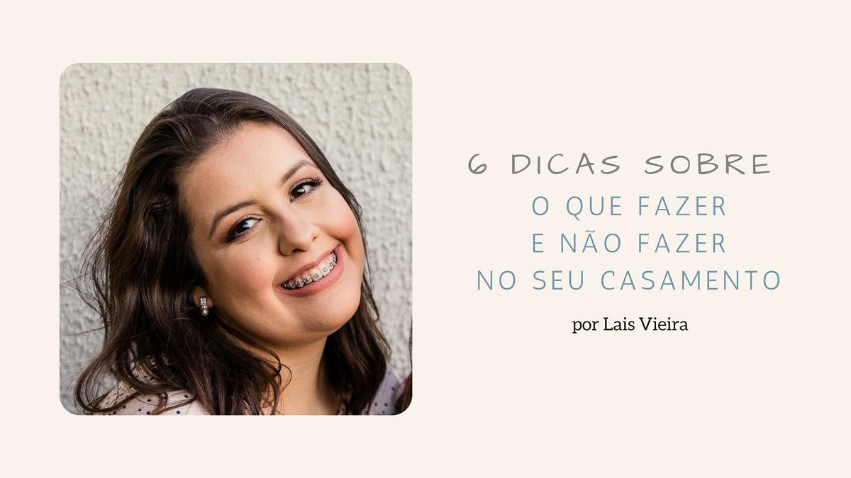 Imagem capa - 6 Dicas sobre o que fazer e não fazer no seu casamento por Robson Luz