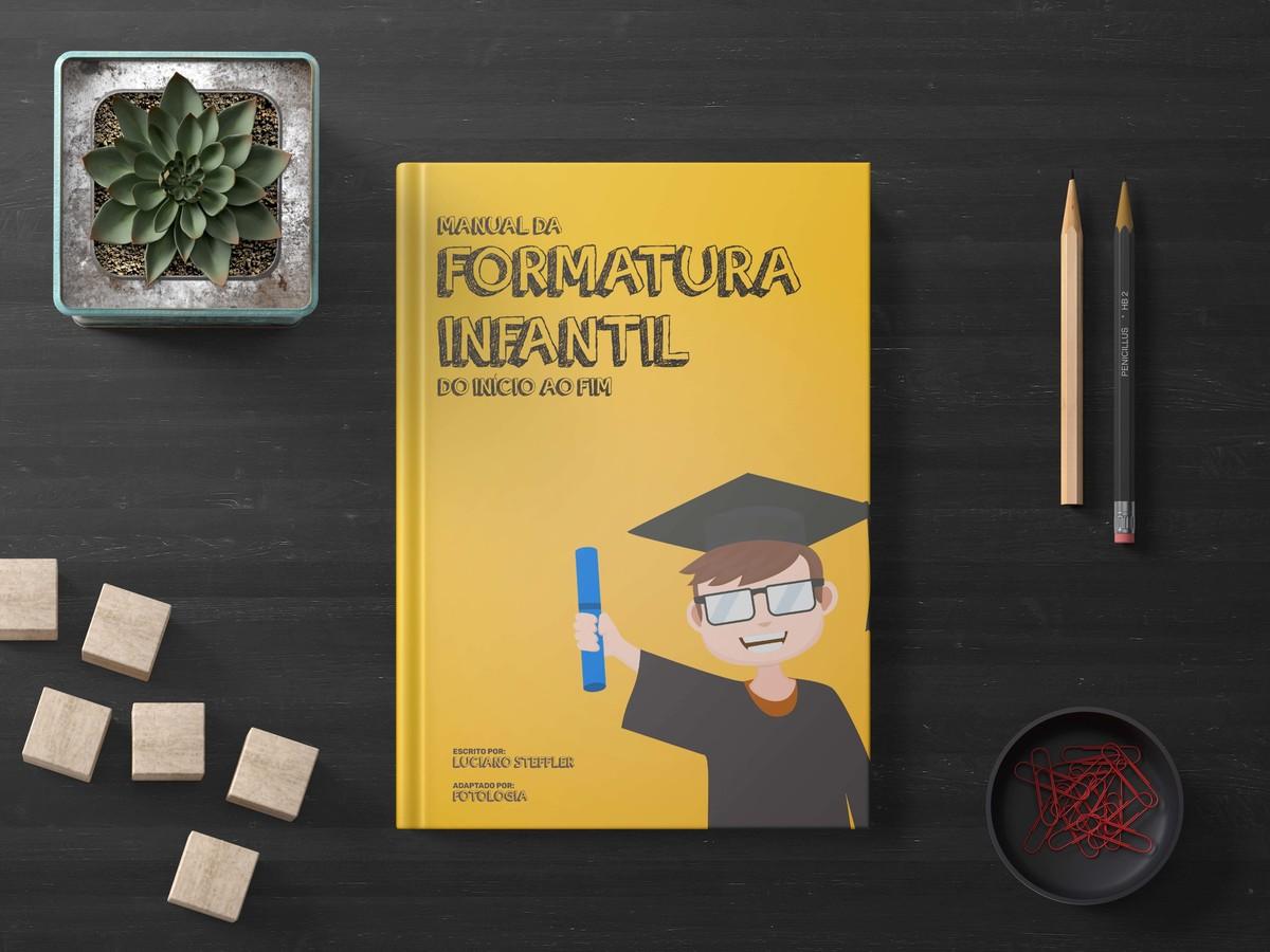 Imagem capa - Manual Da Formatura Infantil por Luciano Steffler Fotógrafo