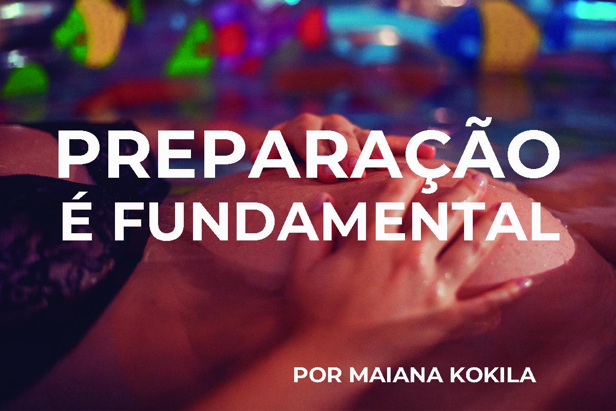 Imagem capa - PREPARAÇÃO É FUNDAMENTAL - POR MAIANA KOKILA por Casa MaterElos