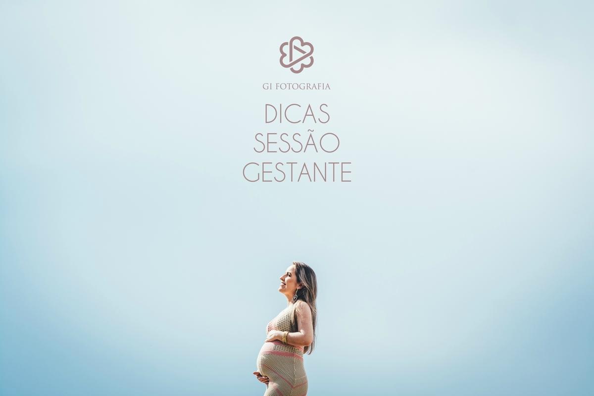 Imagem capa - Dicas Sessão Gestante por Gislene Souza