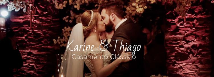 Imagem capa - Casamento clássico // Karine & Thiago  por Cinefire Wedding Films