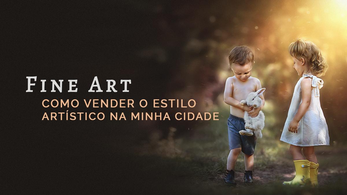 Imagem capa - Como vender o estilo FINE ART (ou fotografia artística) na minha cidade? por Creative Inspiration Photography