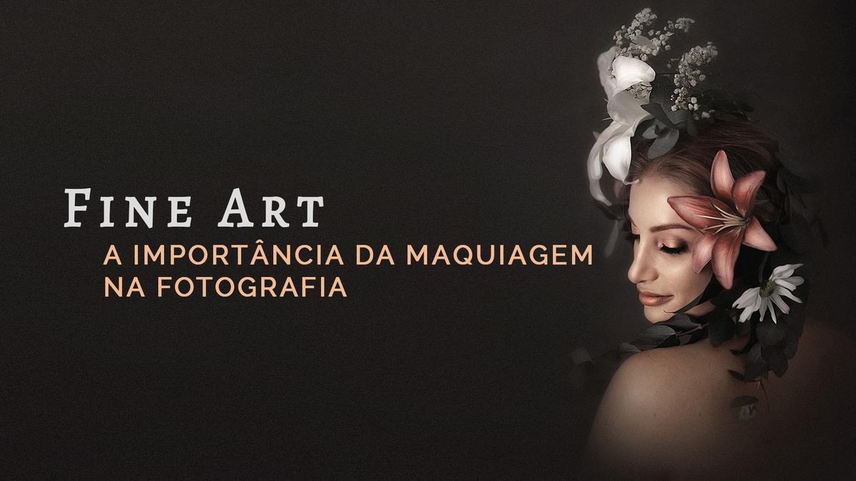 Imagem capa - A importância da maquiagem na fotografia por Creative Inspiration Photography