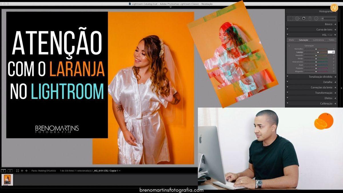 Imagem capa - Atenção com o laranja no Lightroom | Breno Martins Fotografia por Breno Martins