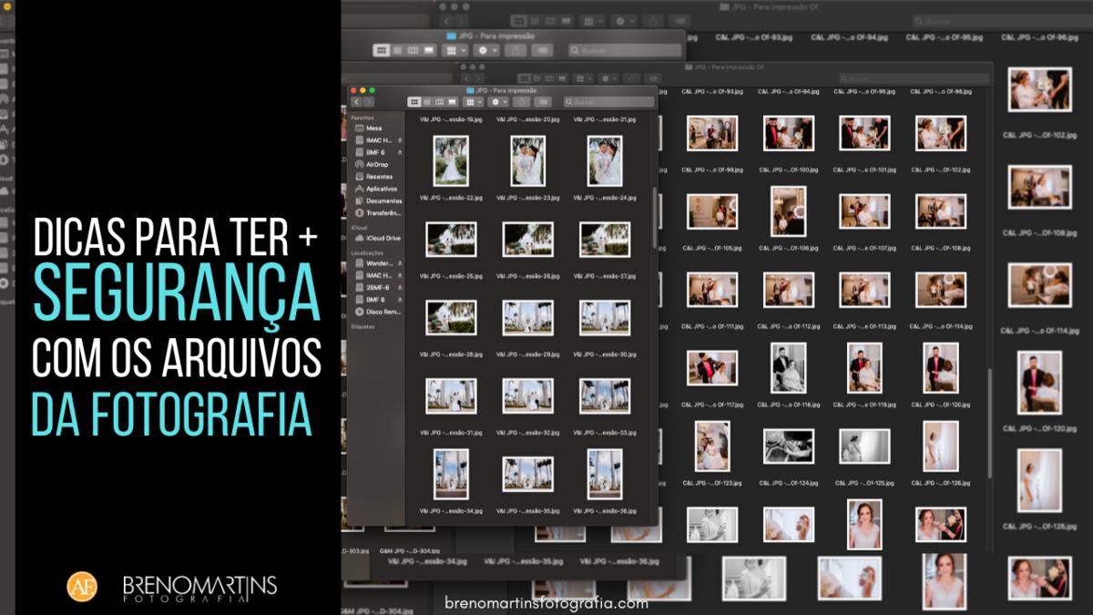 Imagem capa - Segurança com os arquivos da fotografia | Breno Martins Fotografia por Breno Martins