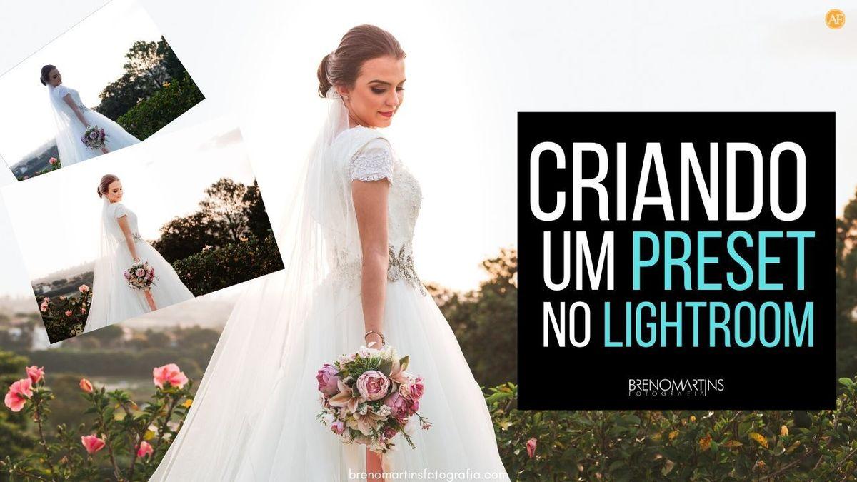 Imagem capa - Criando um Preset VSCO do Zero no Lightroom | Breno Martins Fotografia por Breno Martins