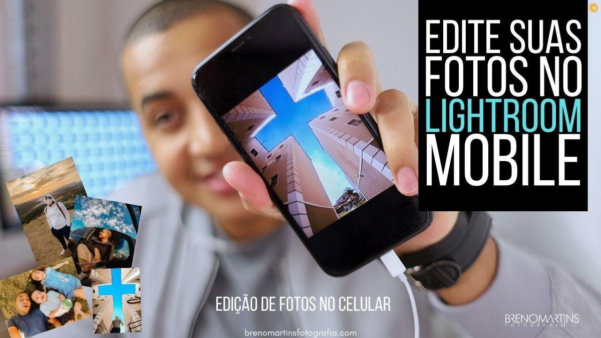 Imagem capa - Deixe suas fotos ainda melhor editando no celular com o Lightroom | Breno Martins Fotografia  por Breno Martins