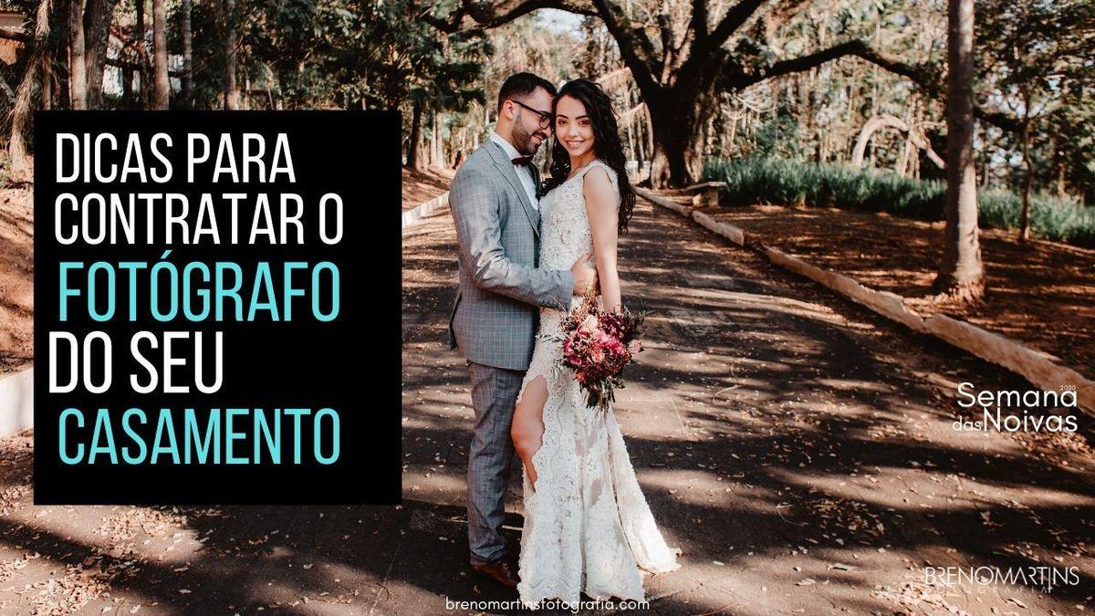 Imagem capa - Dicas para contratar o fotógrafo do seu casamento | #SemanaDasNoivas por Breno Martins