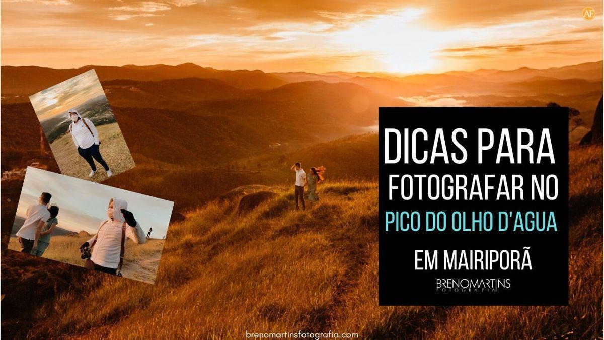 Imagem capa -  Dicas para fotografar no Pico Do Olho D'agua em Mairiporã  | Breno Martins Fotografia por Breno Martins