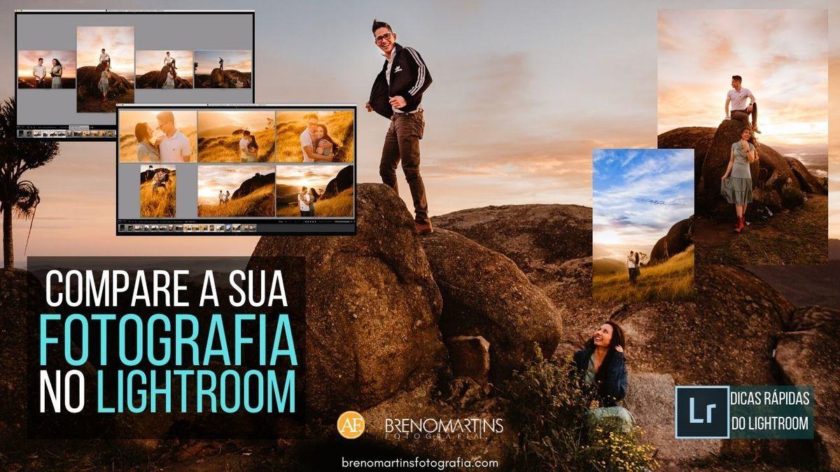 Imagem capa - Compare a sua fotografia no Lightroom   Breno Martins Fotografia por Breno Martins
