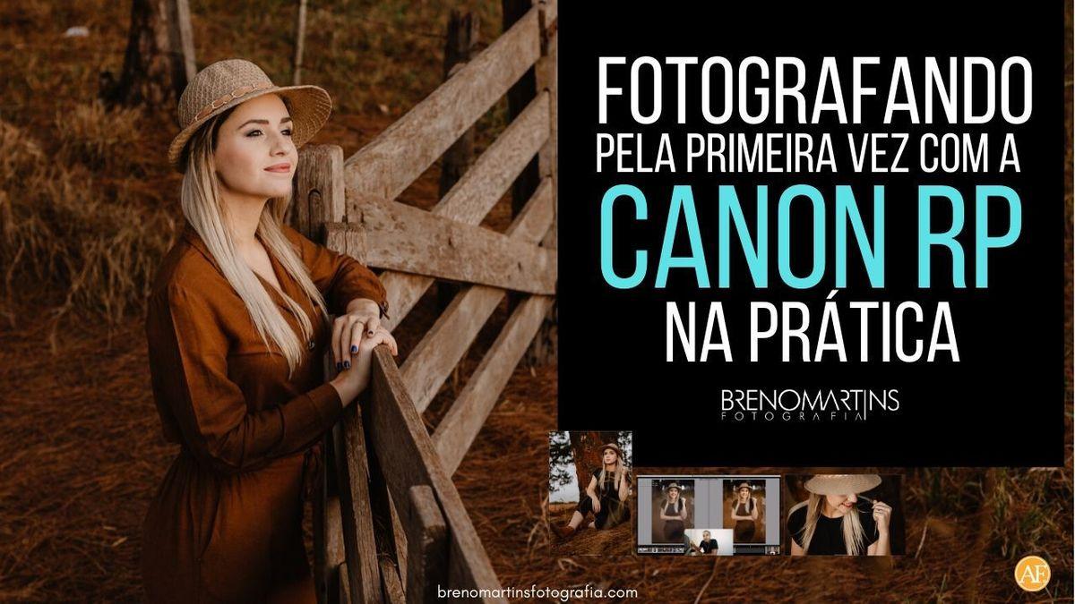 Imagem capa - Fotografando pela primeira vez com a Canon RP [Na prática / Português] Breno Martins Fotografia por Breno Martins