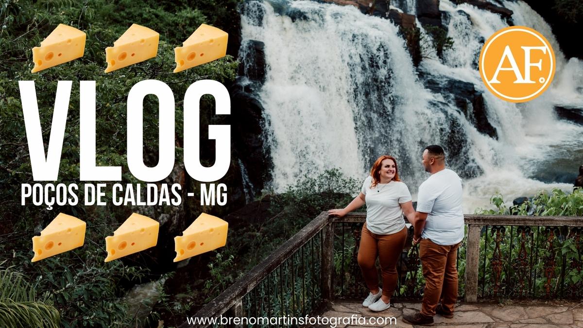 Imagem capa - VLOG Poços de Caldas - MG | Além da Fotografia por Breno Martins