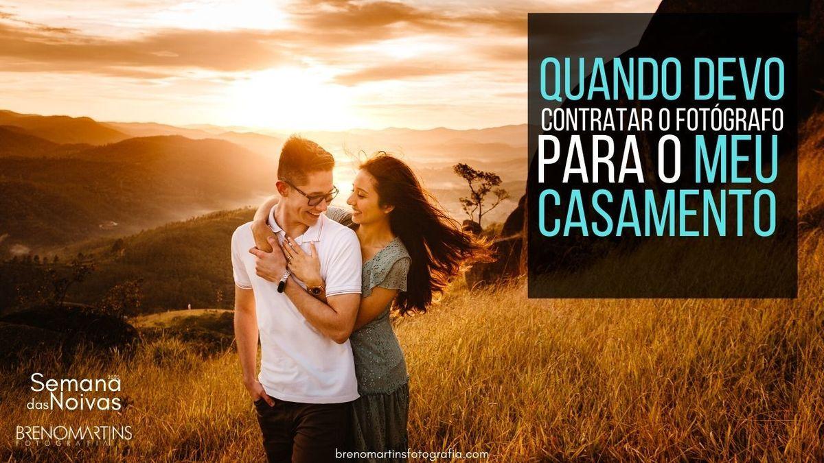 Imagem capa - Quando devo contratar o fotógrafo para o casamento | #SemanaDasNoivas por Breno Martins