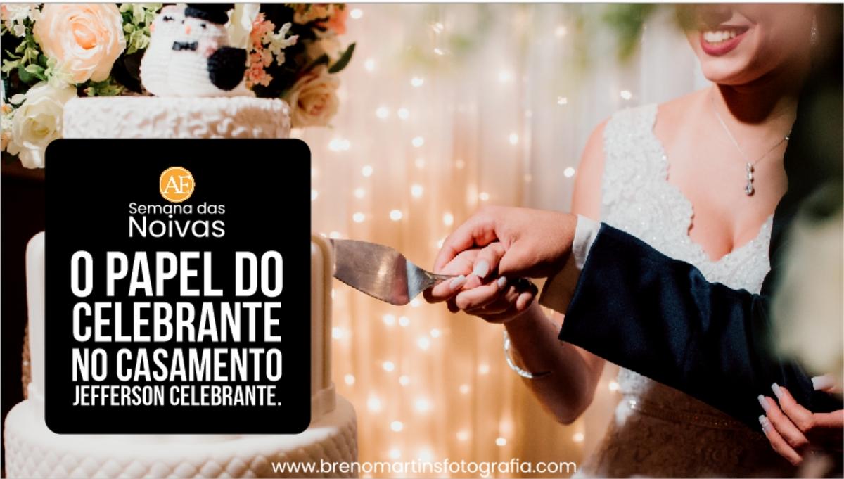 Imagem capa - O papel do Celebrante no casamento - Além da Fotografia #SemanadasNoivas por Breno Martins