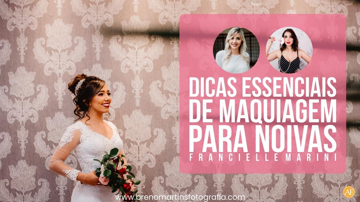 Imagem capa - Dicas essenciais de maquiagem para noivas - Além da Fotografia por Breno Martins