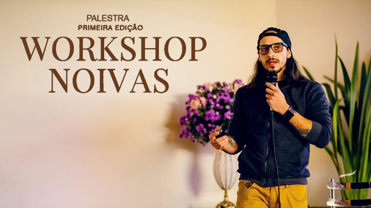 Imagem capa - Palestra no 1º Workshop Noivas Casa Átrio por Pedro Santos