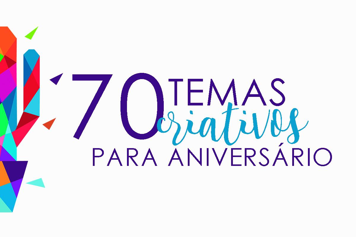 Imagem capa - 70 TEMAS CRIATIVOS PARA FESTA INFANTIL | FUGINDO DE PERSONAGENS por Senhoritas Fotografia