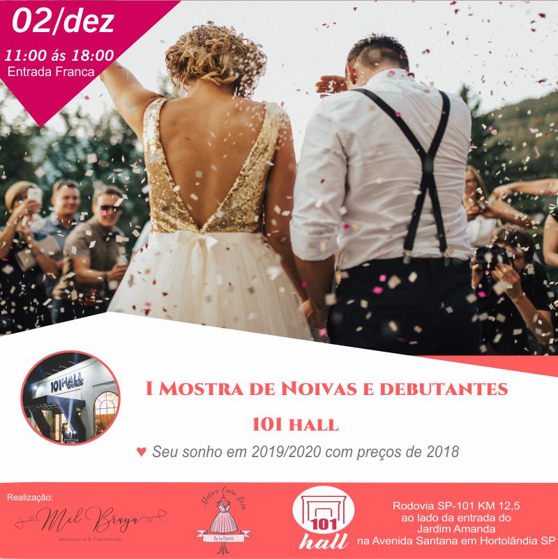 Imagem capa - I mostra de Noivas e Debutantes 101 HALL -Hortolândia por Roberto Wilian