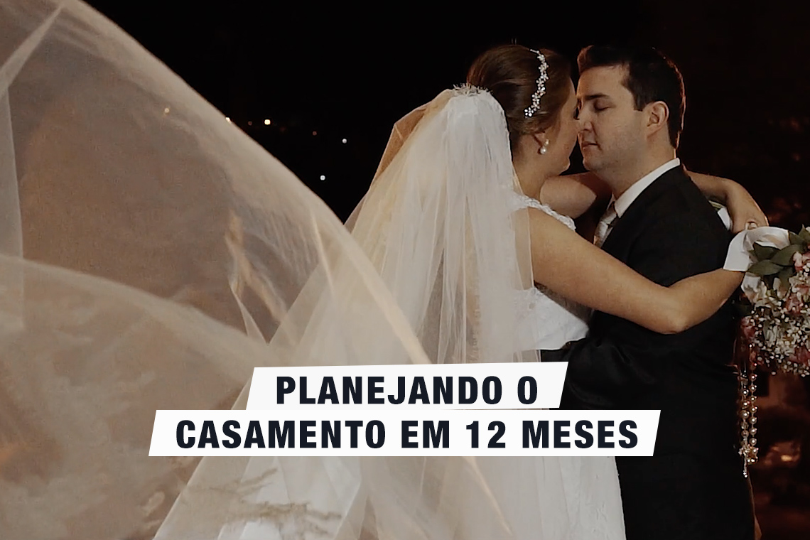 Imagem capa - Planejando o casamento em 12 meses por Alárison Campos