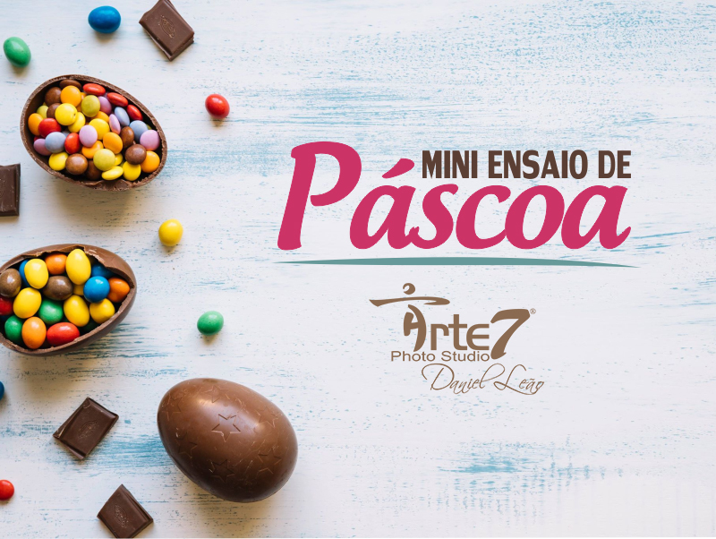 Imagem capa - Mini Ensaio de Páscoa 2018 por Arte7Criaçoes