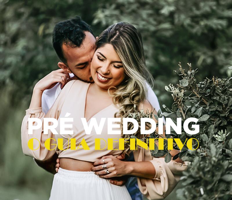 Imagem capa - PRE WEDDING -O GUIA DEFINITIVO por Felipe Barros