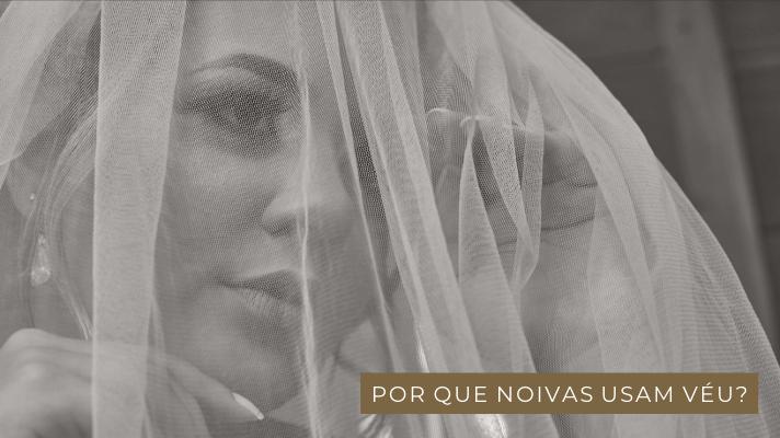 Imagem capa - Por que noivas usam Véu? por Vander Zulu & Cia