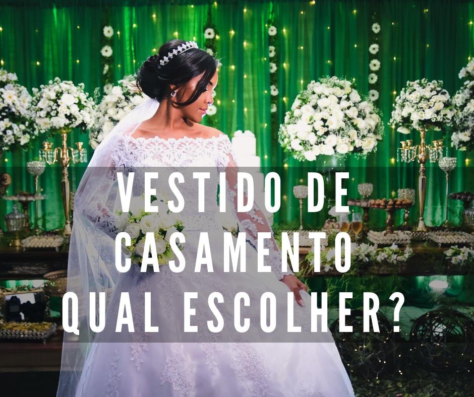 Imagem capa - Sou noiva, qual vestido escolher? por Th Medeiros